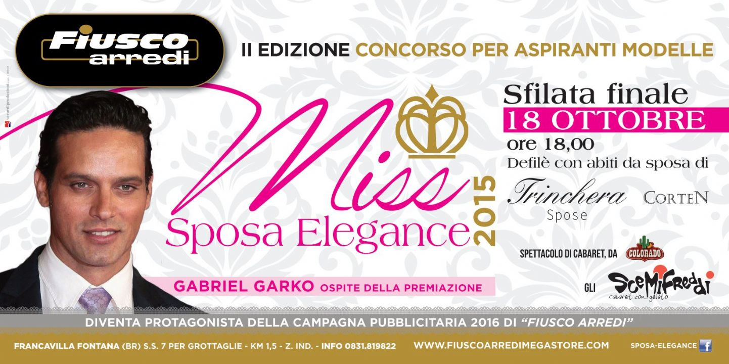Miss sposa elegance 2015 a francavilla fontana telerama news for Fiusco arredi