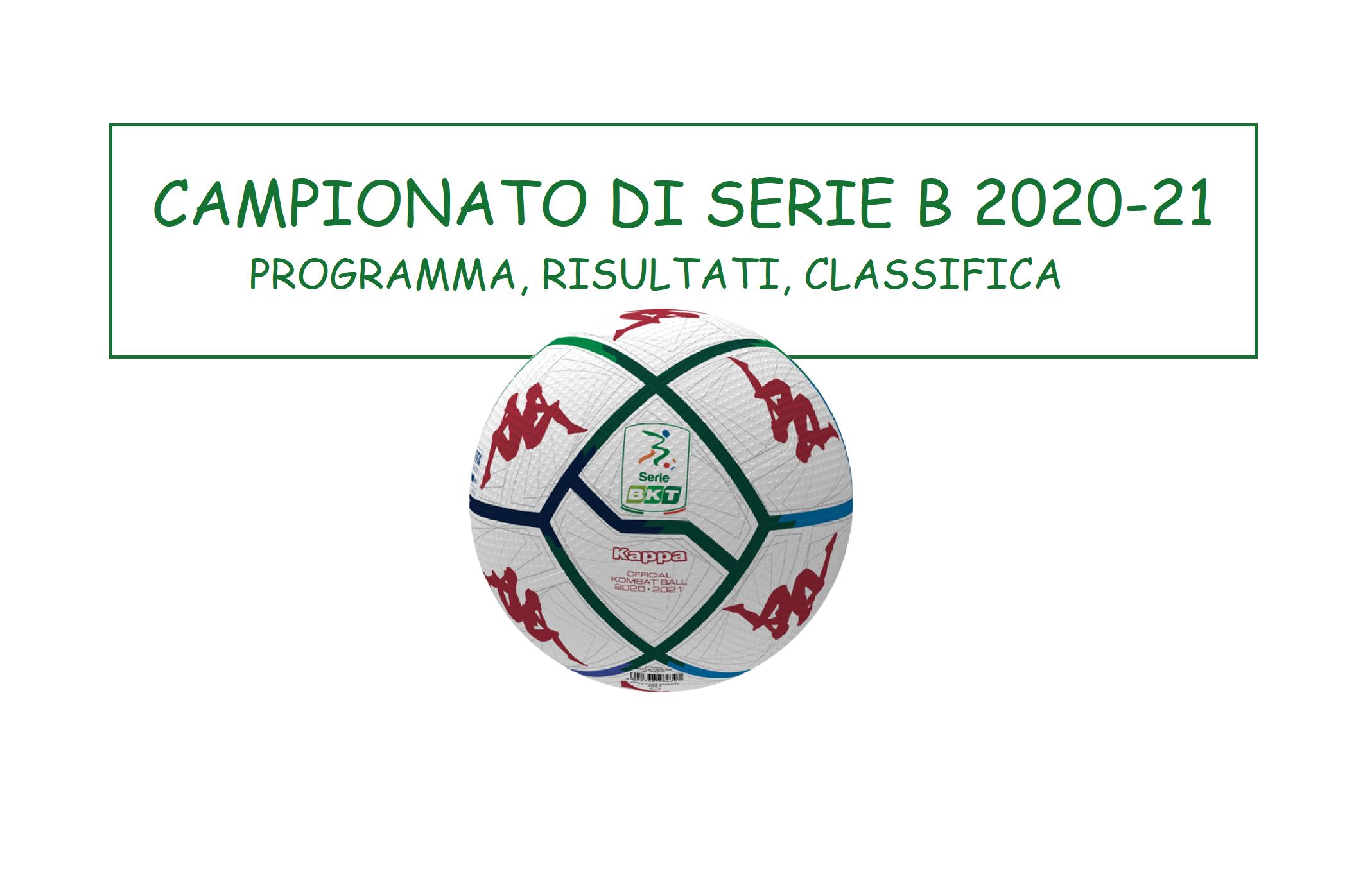 Serie B La 2 Giornata Programma Risultati E Classifica